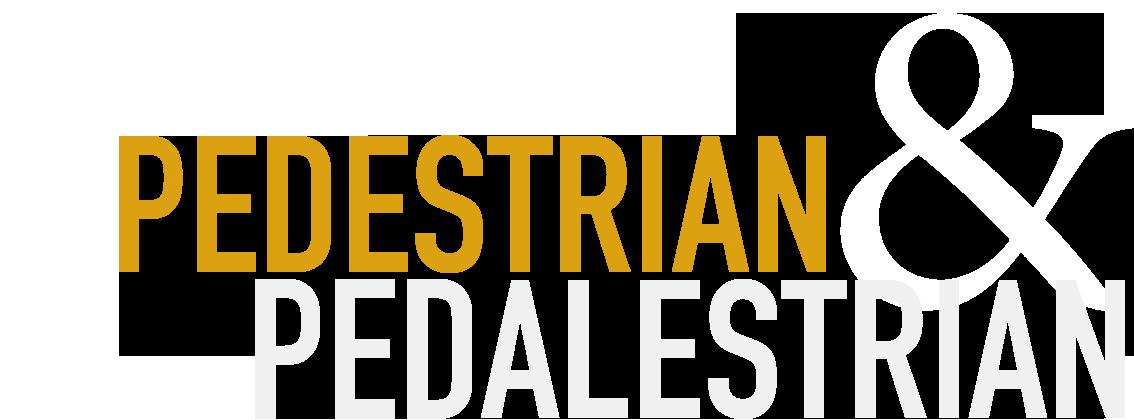 Pedestrian & Pedalestrian
